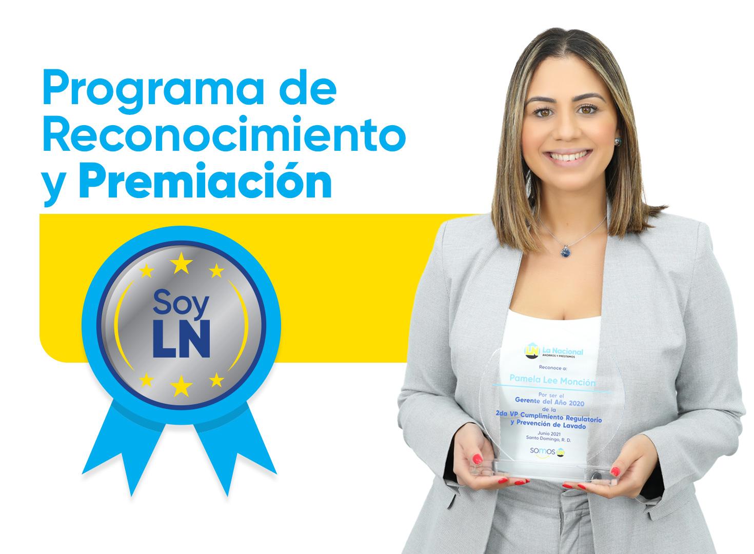 La Nacional reconoce la labor de sus profesionales destacados en la primera edición de los premios Soy LN .